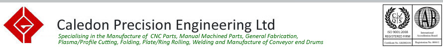 Caledon Precision Engineering - Specialising in the Manufacture of  CNC, Manual Machined Parts, Conveyor Drums and Fabrication
